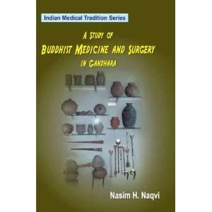 and Surgery in Gandhara (9788120835023): Nasim H. Naqvi: Books