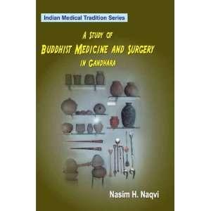 and Surgery in Gandhara (9788120835023): Nasim H. Naqvi: Books