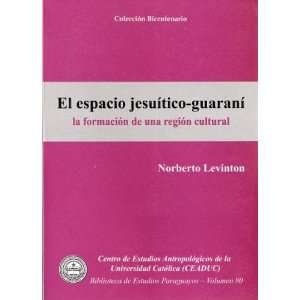 De Una Region Cultural (9789995376260) Norberto Levinton Books