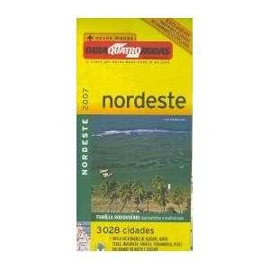 Nordeste Mapa 2007) Quatro Rodas 9789361403897  Books