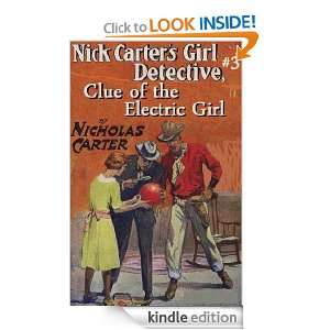 NICK CARTERs Girl Detective #3, Clue of the Electric Girl (a 1900