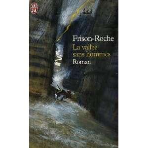 La vallee sans hommes (9782290316900): Roger Frison Roche: Books