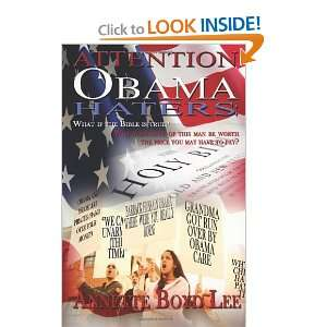 Attention Obama Haters; What If The Bible is True?: Will