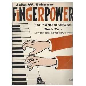 Fingerpower for Piano or Organ, Book Two John Schaum Books