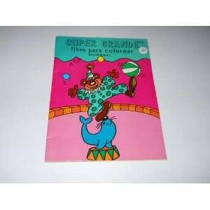 Super Grande Libro Para Colorear Bilingual P.S.I
