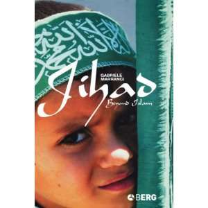 Jihad Beyond Islam (9781845201579): Gabriele Marranci
