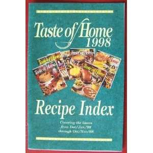 Taste of Home 1998 Recipe Index Coving the Issues from Dec