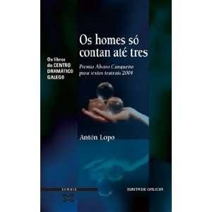 Galego) (Galician Edition) (9788497824217): Anton Lopo: Books
