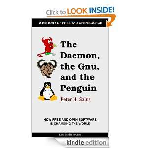 The Daemon, the Gnu, and the Penguin: Peter Salus, Jeremy Reed, Jon