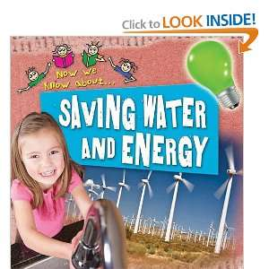 Saving Water and Energy (Now We Know About