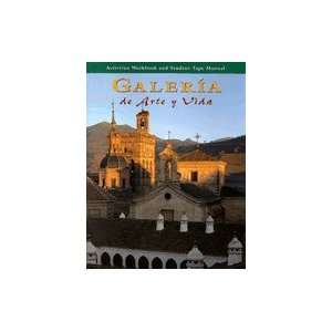 Galeria De Arte Y Vida Activities Workbook & Student Tape
