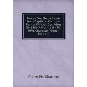 Noces Dor De La Saint Jean Baptiste: Compte Rendu Officiel Des
