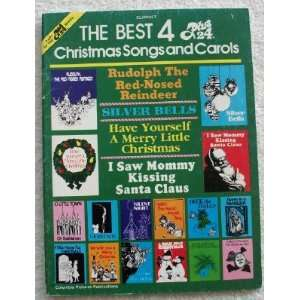 The Best 4 Plus 24 Christmas Songs & Carols. For Clarinet