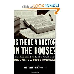 on becoming a Bible Scholar Ben Witherington III  Books