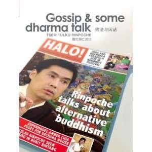 Gossip & Some Dharma Talk: Tsem Tulku Rinpoche, Kechara