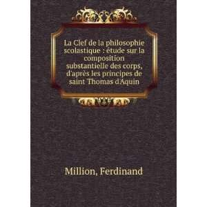 les principes de saint Thomas dAquin Ferdinand Million Books