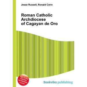 Archdiocese of Cagayan de Oro: Ronald Cohn Jesse Russell: Books