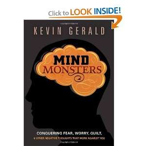thoughts that work against you [Paperback]: Kevin Gerald: Books