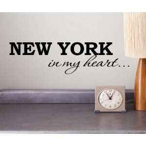 New York in my heart Vinyl wall art Inspirational quotes and saying