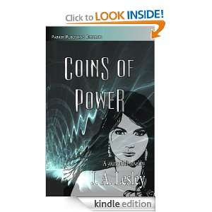 Coins of Power J. A. Lesley  Kindle Store