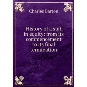 History of a suit in equity: from its commencement to its