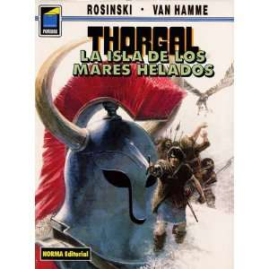 Thorgal vol. 2: la isla de los mares helados / The Island