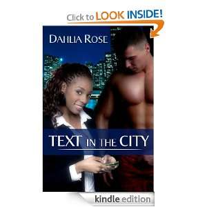 Text in the City: Dahlia Rose:  Kindle Store