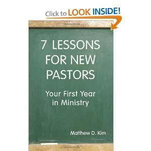 : Your First Year in Ministry (9780827234871): Matthew D. Kim: Books