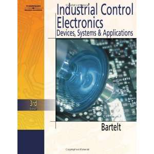Industrial Control Electronics 3rd (Third) edition