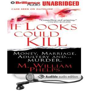 If Looks Could Kill (Audible Audio Edition) M. William