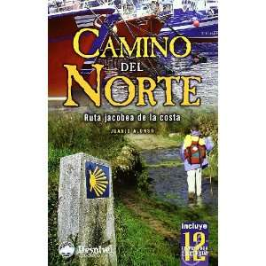 Camino del norte (9788496192935) Juanjo Alonso Books