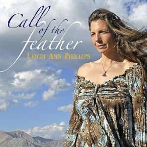 Call of the Feather: Leigh Ann Phillips: Music