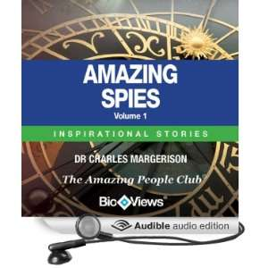Amazing Spies Volume 1 Inspirational Stories Unabridged Audible