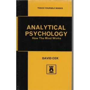 Analytical Psychology How the Mind Works David Cox Books