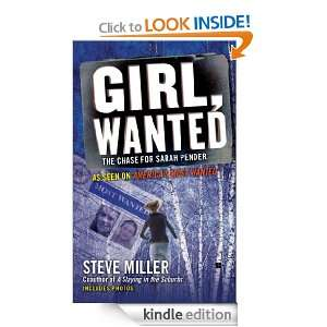 Girl, Wanted: The Chase for Sarah Pender: Steve Miller: