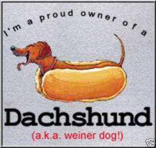 Funny Dachshund AKA Weiner Dog T Shirt 4X,4XL,5X,5XL