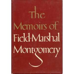 Alamein, K.G. Field Marshal Viscount (Bernard Law) Montgomery Books