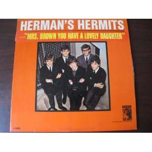 Mrs. Brown You Have a Lovely Daughter: Hermans Hermits: Music