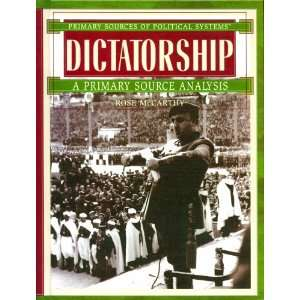 Dictatorship A Primary Source Analysis (Primary Sources
