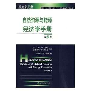 Handbook of Natural Resources and Energy Economics, 3