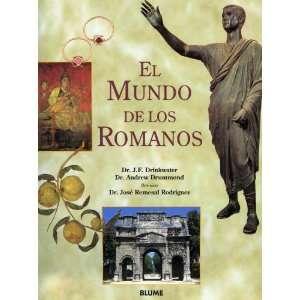 El Mundo de Los Romanos (Spanish Edition) (9788480760881