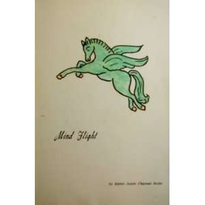 Mind Flight: Harriet Butler, Harriet Austin Chapman Butler: Books