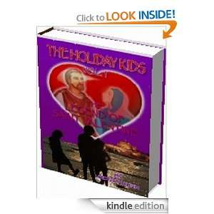 THE HOLIDAY KIDS Vol. I: The Legend of Saint Valentine: Sidney Kuhn