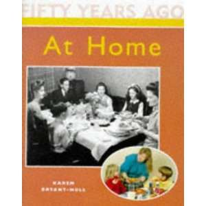 At Home (Fifty Years Age) (9780750222655) Karen Bryant Mole Books