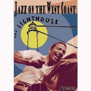 Jazz on the West Coast The Lighthouse Howard Rumsey, Bud