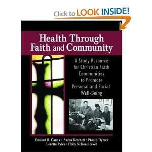Health Through Faith And Community A Study Resource for