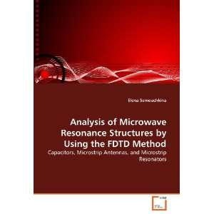 Analysis of Microwave Resonance Structures by Using the