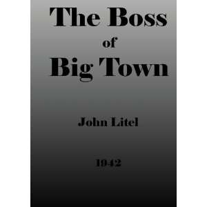 The Boss of Big Town Movies & TV