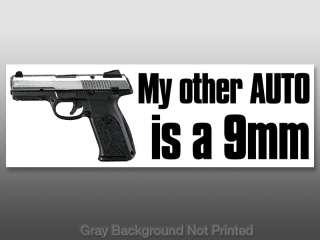 My other Auto is a 9mm Bumper Sticker  handgun gun guns
