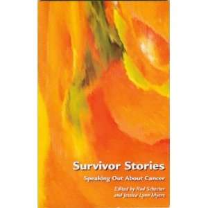 Survivor Stories : Speaking Out About Cancer